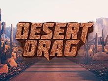 Desert Drag - играть онлайн в автомат и выиграть